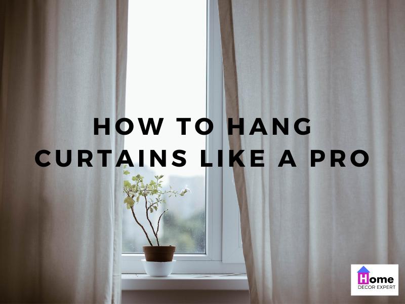 Cómo colgar cortinas como un profesional